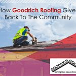 How Goodrich Roofing Gives Back to the Community