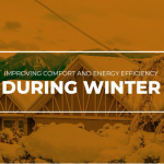 Improving Comfort and Energy Efficiency During Winter